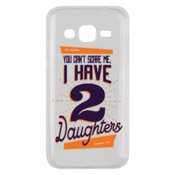 Чехол для Samsung J2 2015 You can't scare me i have 2 daughters