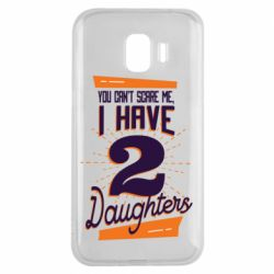 Чехол для Samsung J2 2018 You can't scare me i have 2 daughters