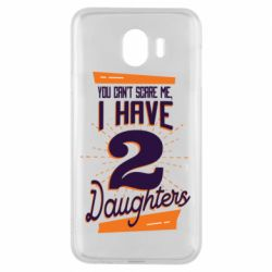 Чехол для Samsung J4 You can't scare me i have 2 daughters