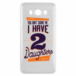 Чехол для Samsung J7 2016 You can't scare me i have 2 daughters