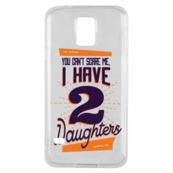 Чехол для Samsung S5 You can't scare me i have 2 daughters