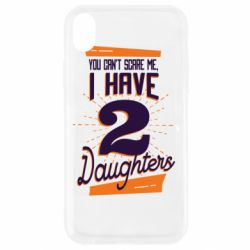 Чехол для iPhone XR You can't scare me i have 2 daughters