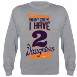 Реглан (свитшот) You can't scare me i have 2 daughters