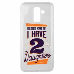 Чехол для Samsung J8 2018 You can't scare me i have 2 daughters