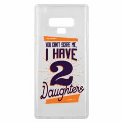 Чехол для Samsung Note 9 You can't scare me i have 2 daughters