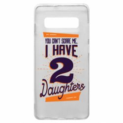 Чехол для Samsung S10+ You can't scare me i have 2 daughters