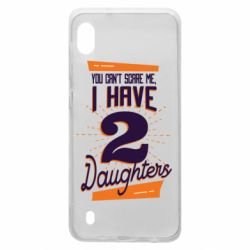 Чехол для Samsung A10 You can't scare me i have 2 daughters