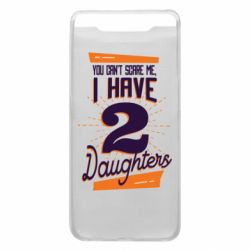 Чехол для Samsung A80 You can't scare me i have 2 daughters