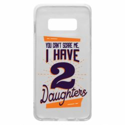 Чехол для Samsung S10e You can't scare me i have 2 daughters