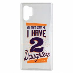 Чехол для Samsung Note 10 Plus You can't scare me i have 2 daughters