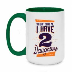 Кружка двухцветная 420ml You can't scare me i have 2 daughters
