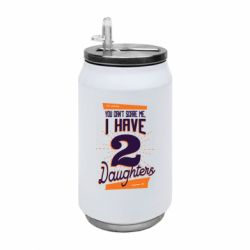 Термобанка 350ml You can't scare me i have 2 daughters