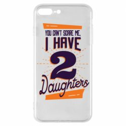 Чехол для iPhone 7 Plus You can't scare me i have 2 daughters