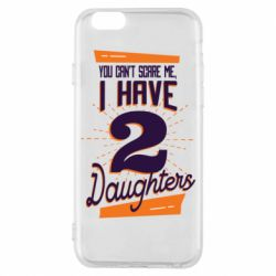 Чехол для iPhone 6/6S You can't scare me i have 2 daughters