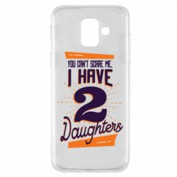 Чехол для Samsung A6 2018 You can't scare me i have 2 daughters