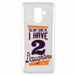 Чехол для Samsung A6+ 2018 You can't scare me i have 2 daughters