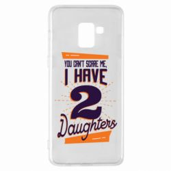 Чехол для Samsung A8+ 2018 You can't scare me i have 2 daughters