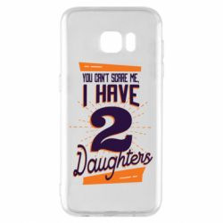Чехол для Samsung S7 EDGE You can't scare me i have 2 daughters