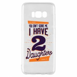 Чехол для Samsung S8 You can't scare me i have 2 daughters