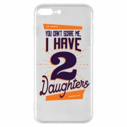 Чехол для iPhone 8 Plus You can't scare me i have 2 daughters
