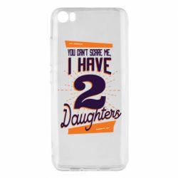 Чехол для Xiaomi Mi5/Mi5 Pro You can't scare me i have 2 daughters