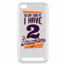 Чехол для Xiaomi Redmi 5A You can't scare me i have 2 daughters
