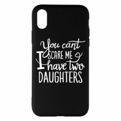 Чехол для iPhone X You cant scare me , i hawe two dauchters - FatLine