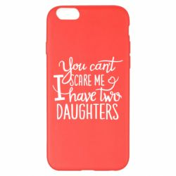 Чехол для iPhone 6 Plus/6S Plus You cant scare me , i hawe two dauchters - FatLine