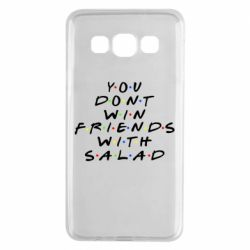 Чохол для Samsung A3 2015 You don't friends with salad