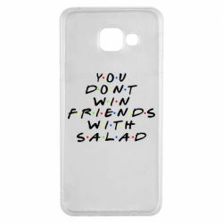 Чохол для Samsung A3 2016 You don't friends with salad