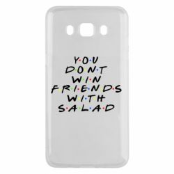 Чохол для Samsung J5 2016 You don't friends with salad