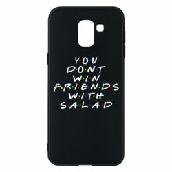 Чохол для Samsung J6 You don't friends with salad