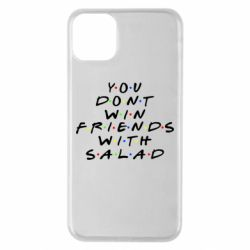 Чохол для iPhone 11 Pro Max You don't friends with salad
