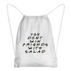 Рюкзак-мішок You don't friends with salad