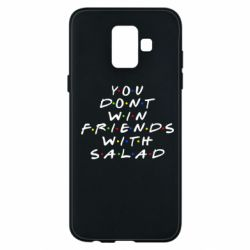 Чохол для Samsung A6 2018 You don't friends with salad