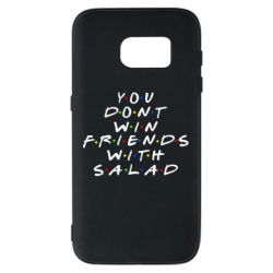 Чохол для Samsung S7 You don't friends with salad