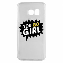 Чехол для Samsung S6 EDGE You go girl
