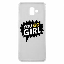 Чехол для Samsung J6 Plus 2018 You go girl