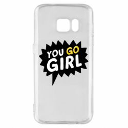 Чехол для Samsung S7 You go girl