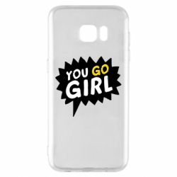 Чехол для Samsung S7 EDGE You go girl