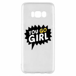 Чехол для Samsung S8 You go girl