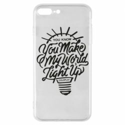 Чохол для iPhone 7 Plus You know your make my world light up coldplay