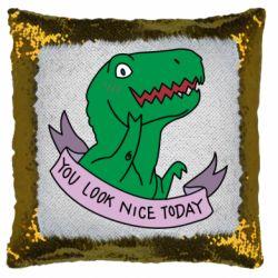 Подушка-хамелеон You look nice today