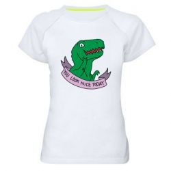 Жіноча спортивна футболка You look nice today