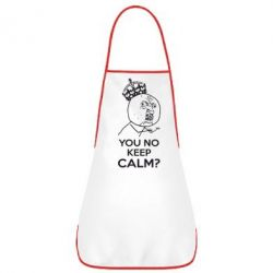 Фартук You no keep calm? - FatLine