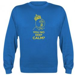 Реглан (свитшот) You no keep calm? - FatLine