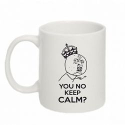 Кружка 320ml You no keep calm? - FatLine