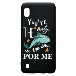 Чохол для Samsung A10 You're the only in the sea for me