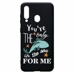 Чохол для Samsung A60 You're the only in the sea for me
