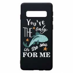 Чохол для Samsung S10 You're the only in the sea for me